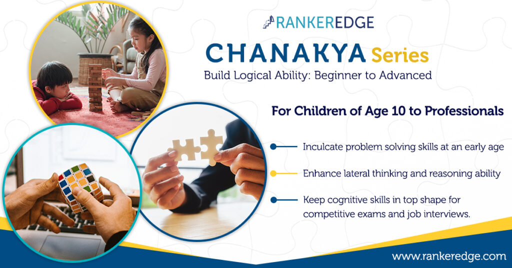 Build logical ability with Chanakya Series